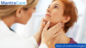 Role of endocrinologist