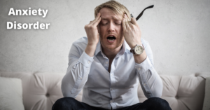 Anxiety Disorders : Symptoms, Types , Causes and Treatment