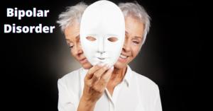 Bipolar Disorder :Symptoms, Causes, Diagnosis and Treatment